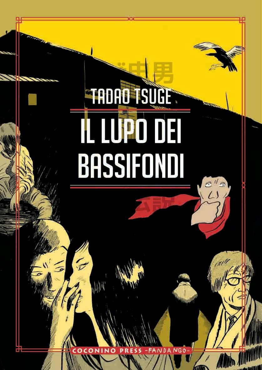 Cover Tsuge IL LUPO DEI BASSIFONDI OK DEF