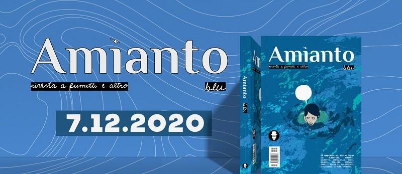 Amianto Comics presenta il loro nuovo progetto a fumetti: Amianto Blu