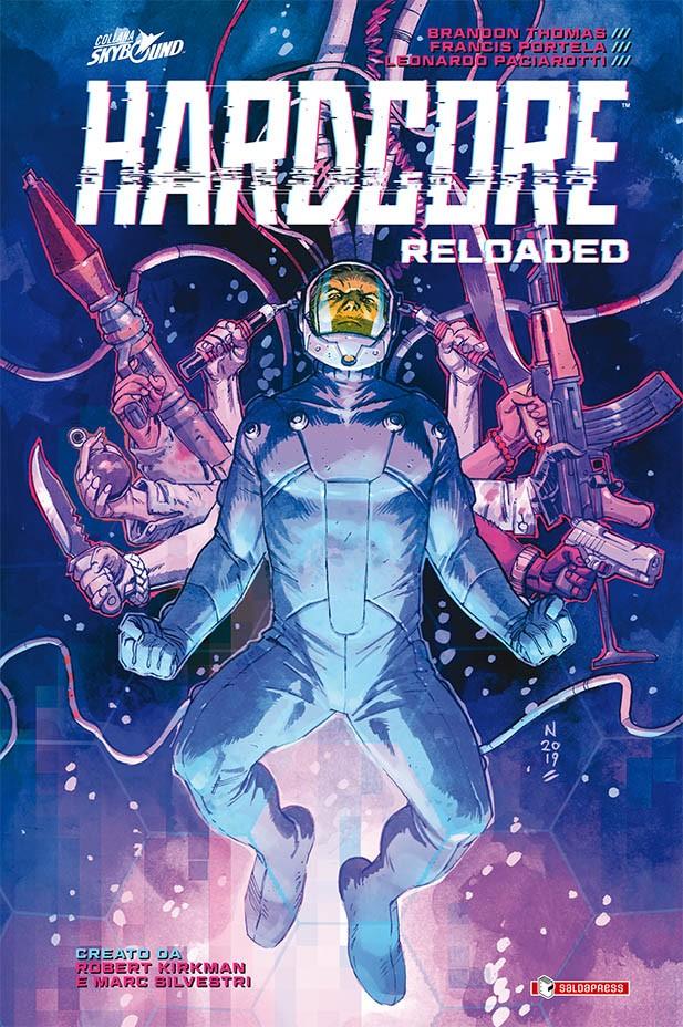 Hardcore Reloaded: il secondo tempo del fumetto creato da Robert Kirkman e Marc Silvestri