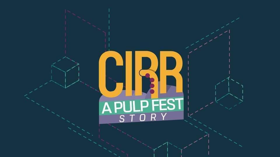 CIRR – a Pulp Fest story, online dal 17 al 24 gennaio