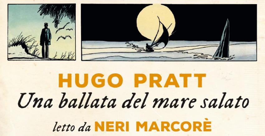 """Neri Marcorè legge """"La ballata del mare salato"""" di Hugo Pratt"""