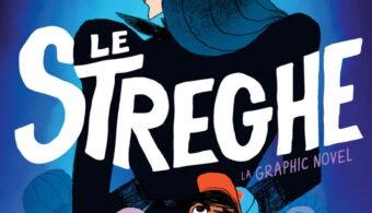 Le streghe: un graphic novel che fa tornare bambini