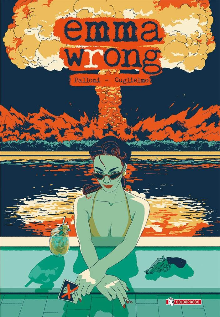 """""""Emma Wrong"""" è la nuova graphic novel di Lorenzo Palloni e Laura Guglielmo"""