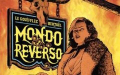Mondo Reverso vol. 1 (Magic Press, 2020) - IMG EVIDENZA
