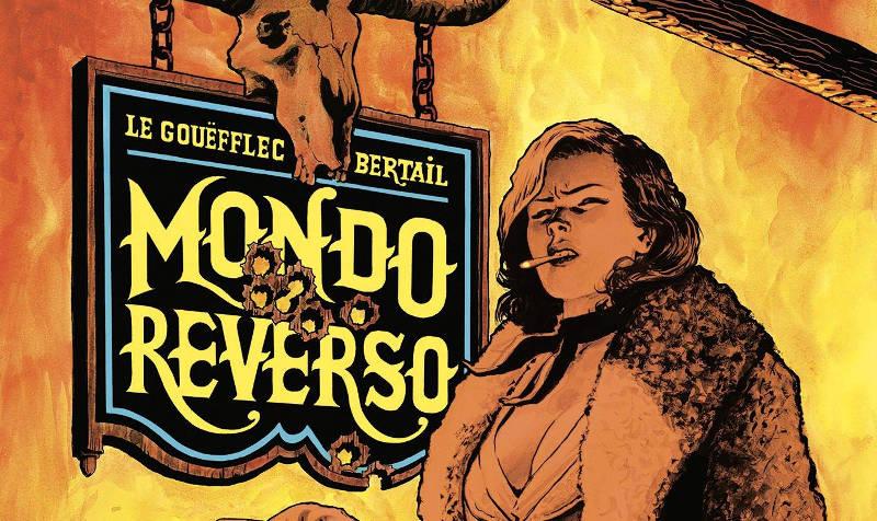Mondo Reverso (Le Gouëfflec, Bertail)