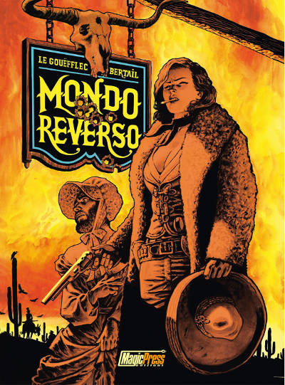 Mondo Reverso vol. 1 (Magic Press, 2020)