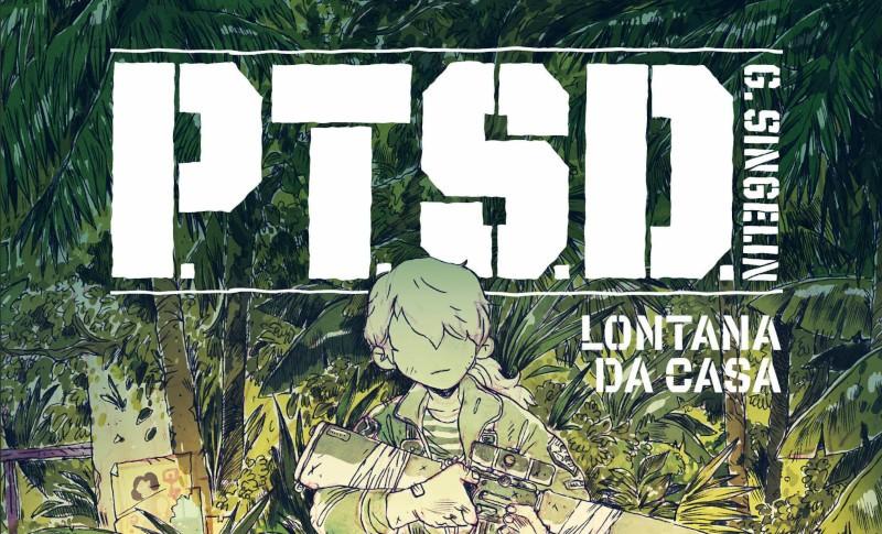 Arriva PTSD, fumetto d'esordio di Guillaume Singelin