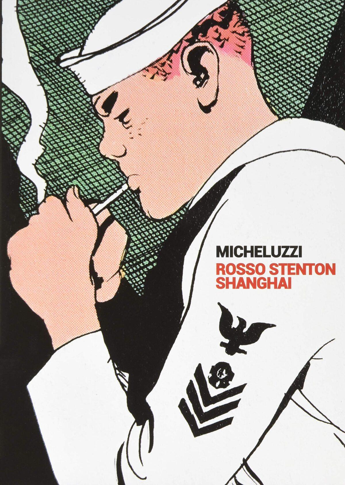 Attilio Micheluzzi – Rosso Stenton/Shanghai