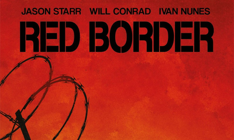 Fumetti Star Comics: Red Border, thriller di confine