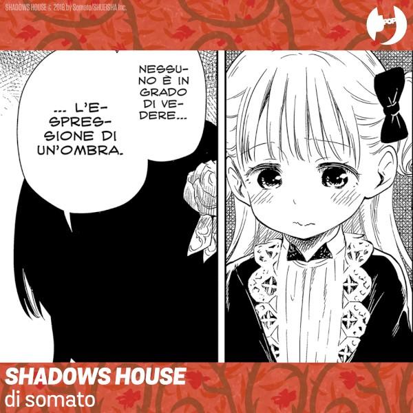 Shadows House sp 2
