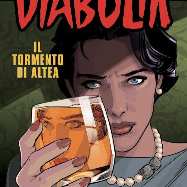 Diabolik Anno LX #4 – Il tormento di Altea (AA. VV.)