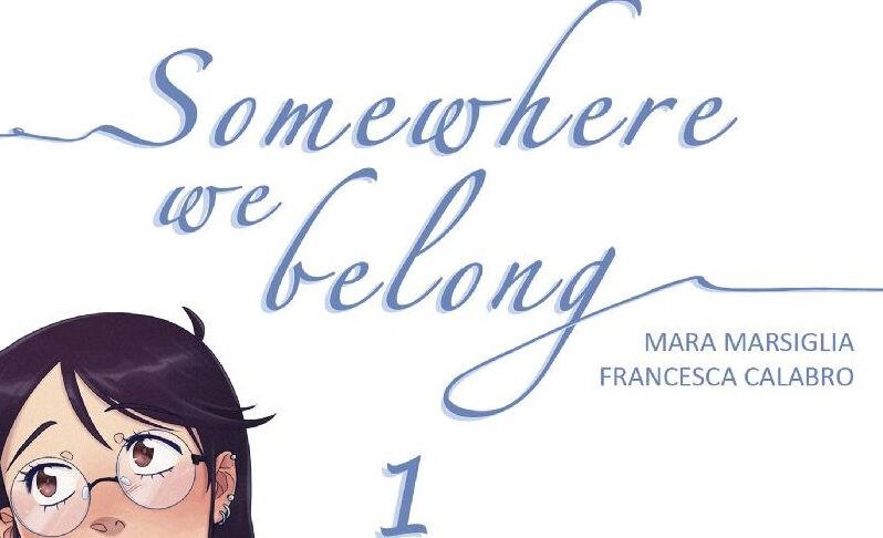 Somewhere we belong #1 (Calabro, Marsiglia)