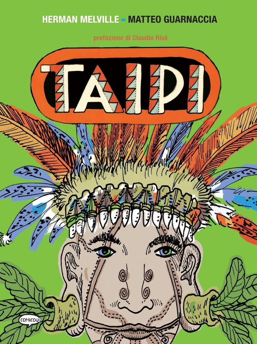 """ComicOut pubblica """"Taipi"""" il graphic novel di Matteo Guarnaccia tratto da Melville"""