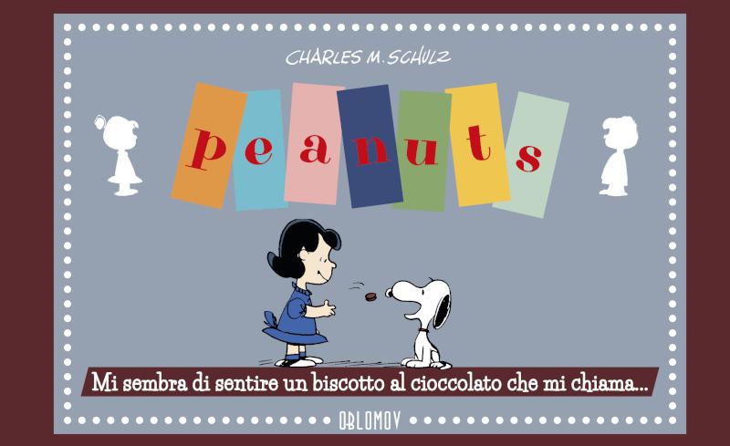 Anteprima: Peanuts – MI SEMBRA DI SENTIRE UN BISCOTTO AL CIOCCOLATO CHE MI CHIAMA…