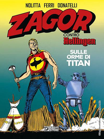 zagor_contro_hellingen__sulle_orme_di_titan_cover