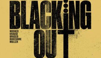 Blacking out - IMG EVIDENZA