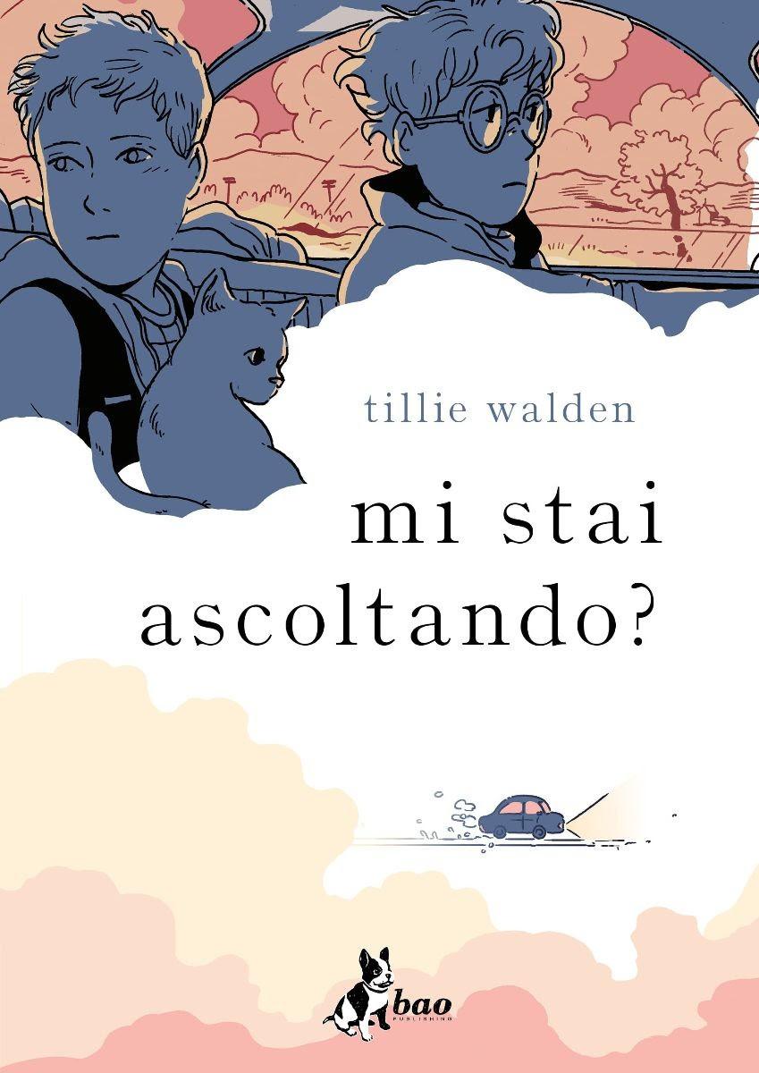 """É uscito per Bao """"Mi stai ascoltando?"""" di Tillie Walden"""
