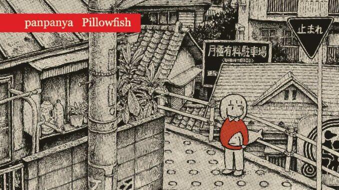 Pillowfish (panpanya)