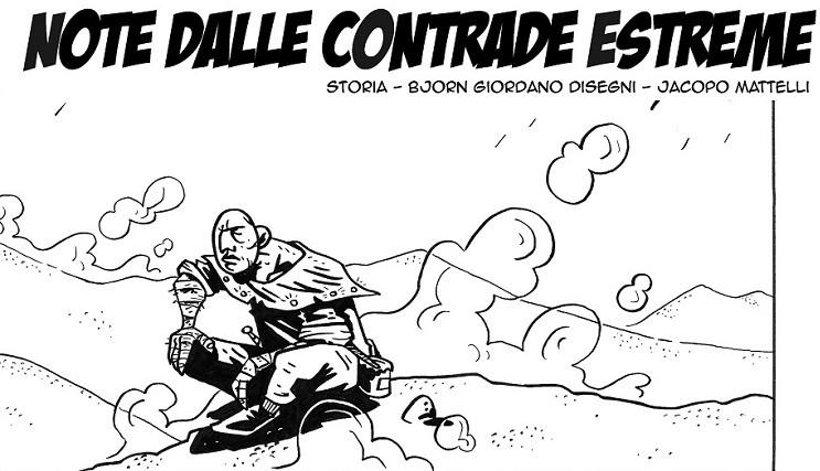 """""""Note dalle contrade estreme"""" di Bjorn Giordano e Jacopo Mattelli"""