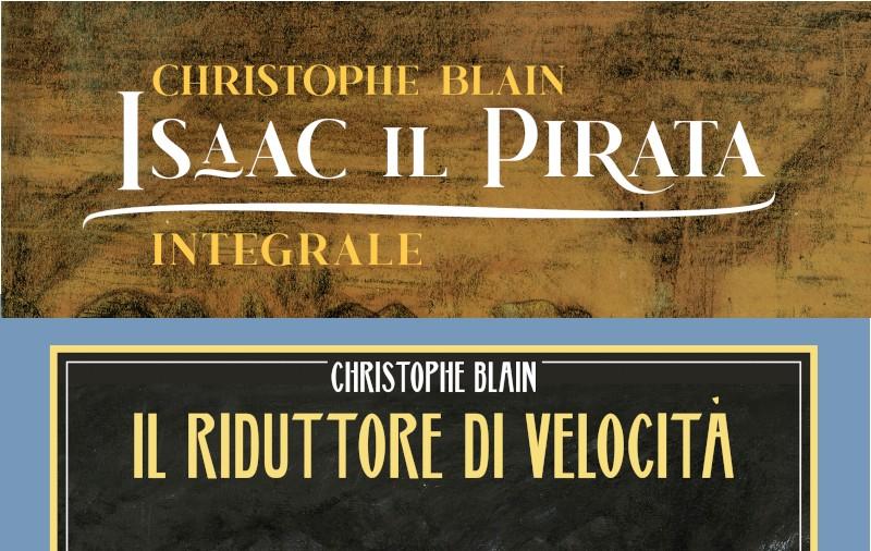 Oblomov pubblica l'integrale di Isaac il pirata e Il riduttore di velocità di Christophe Blain
