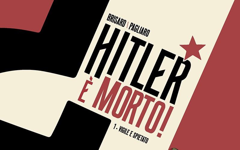 Hitler è morto! Dov'è il suo corpo?