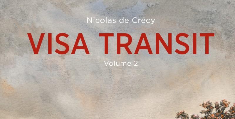Eris Edizioni pubblica il secondo volume di Visa Transit di Nicolas de Crécy