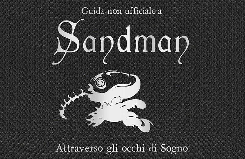 Anteprima della Guida non ufficiale a Sandman