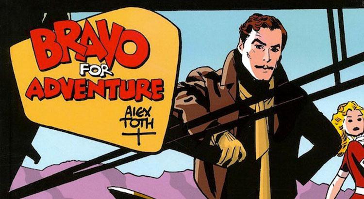 Alex Toth – Bravo for adventure