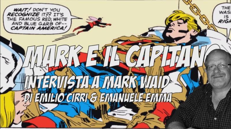 80 volte Cap: intervista a Mark Waid