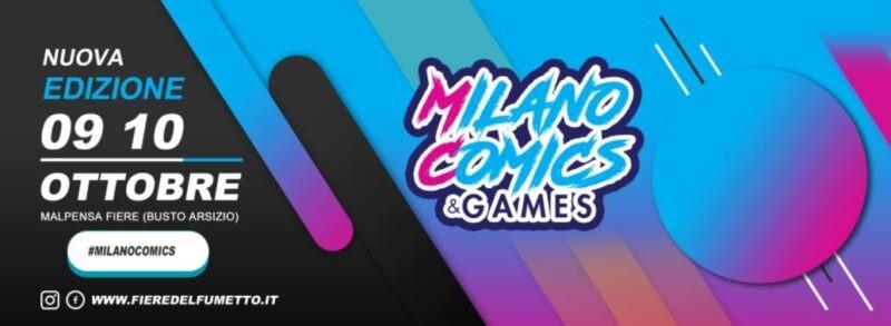 Tutto pronto per Milano Comics &Games 2021
